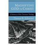 Magnifying God in Christ