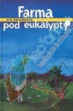 Farma pod eukalypty