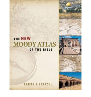 The New Moody Atlas of the Bible