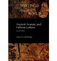 Ancient Aramaic and Hebrew Letters, Second Edition (Writings from the Ancient Wo