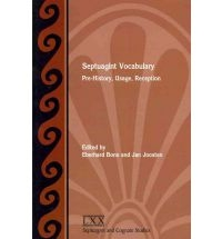 Septuagint Vocabulary: Pre-History, Usage, Reception
