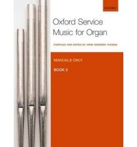 Oxford Service Music for Organ 3