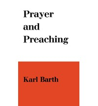 Prayer and Preaching