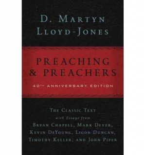 Preaching and Preachers 40th Anniversary  Edition